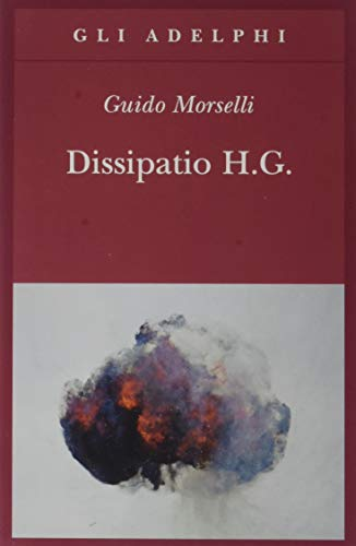 9788845927157: Dissipatio H. G.