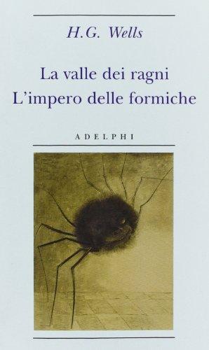 9788845927386: La valle dei ragni - L'impero delle formiche