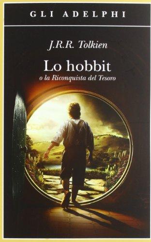 9788845927553: Lo Hobbit o La riconquista del tesoro