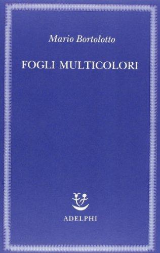 9788845927782: Fogli multicolori