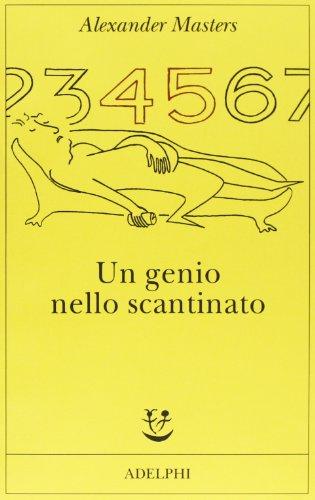 Un genio nello scantinato (884592789X) by Alexander Masters