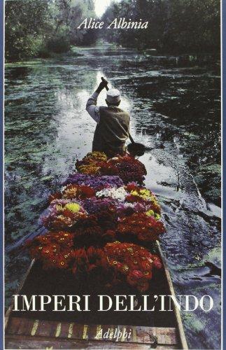 9788845927966: Imperi dell'Indo. La storia di un fiume (La collana dei casi)