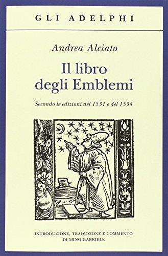 9788845929670: Il libro degli emblemi. Secondo le edizioni del 1531 e del 1534