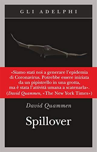 9788845932045: Spillover. L'evoluzione delle pandemie
