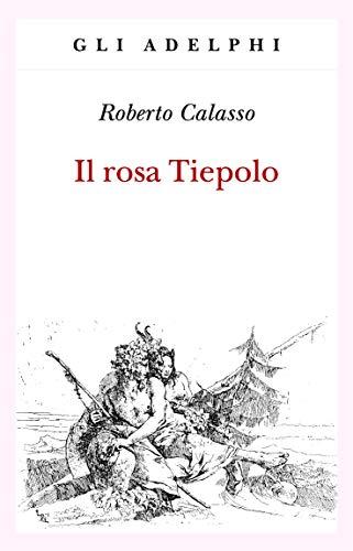 9788845933172: Il rosa Tiepolo