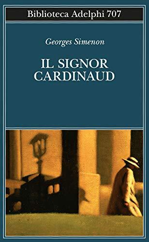 9788845934568: Il signor Cardinaud