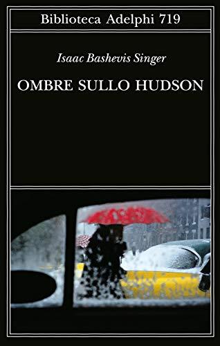 9788845935633: Ombre sullo Hudson