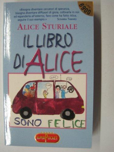 9788846200631: Il libro di Alice