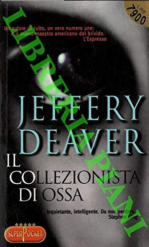 9788846201478: Il collezionista di ossa (Superpocket. Best seller)