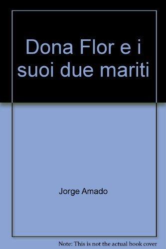 9788846201553: Dona Flor e i suoi due mariti