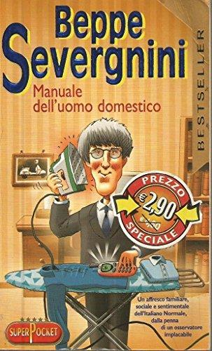 9788846202918: Manuale dell'uomo domestico (Superpocket. Best seller)