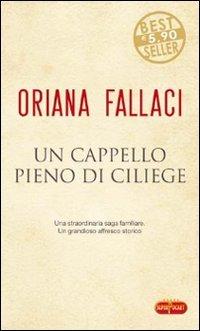 Un cappello pieno di ciliege (9788846210982) by Oriana Fallaci