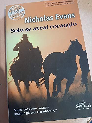 Solo se avrai coraggio (9788846211163) by Evans, Nicholas.
