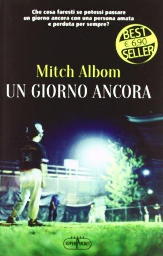 Un giorno ancora (8846211588) by Mitch Albom