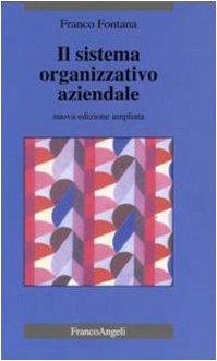 Il sistema organizzativo aziendale: Franco Fontana