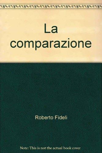 9788846407450: La comparazione (Metodologia delle scienze umane)