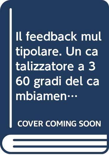 Il feedback multipolare. Un catalizzatore a 360: Deborah Jude York;