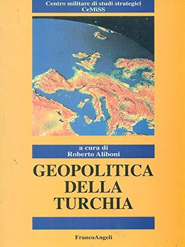 9788846415592: Geopolitica della Turchia (Politica-Studi)