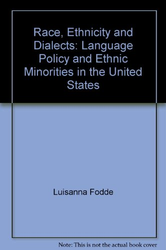 9788846439123: Race, Ethnicity and Dialects: Language Policy and Ethnic Minorities in the United States