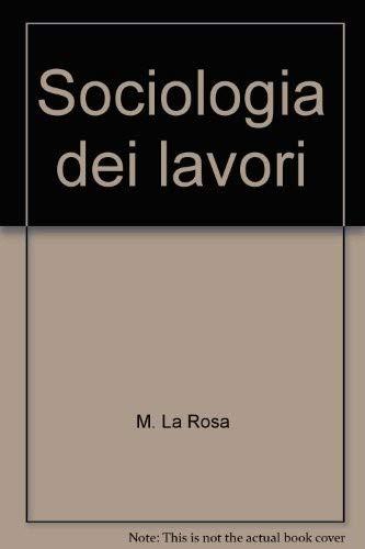 9788846440051: Sociologia dei lavori