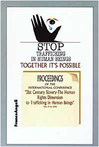 Stop Trafficking in Human Beings: Together it's Possible: n/a