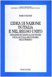 L'idea di nazione in Italia e nel: Silvani, Marco