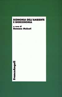 9788846447371: Economia dell'ambiente e bioeconomia