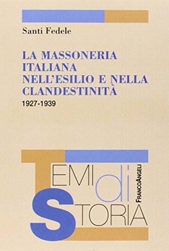 La massoneria italiana nell'esilio e nella clandestinità: Santi Fedele