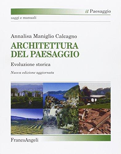 9788846468703: Architettura del paesaggio. Evoluzione storica