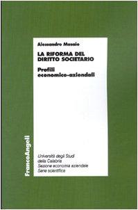 9788846473301: La riforma del diritto societario. Profili economico-aziendali