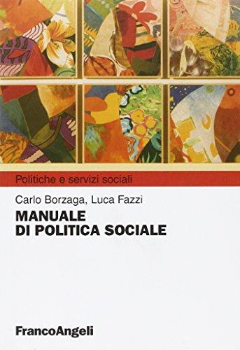 Manuale di politica sociale: Carlo Borzaga; Luca