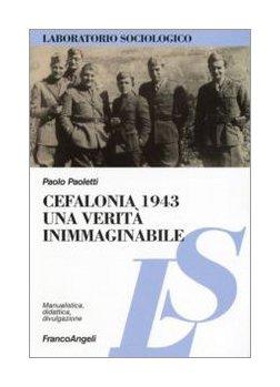 9788846482921: Cefalonia 1943: una verità inimmaginabile