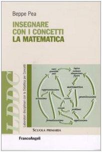 9788846483515: Insegnare con i concetti la matematica