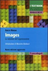 9788846485670: Images. Le metafore dell'organizzazione
