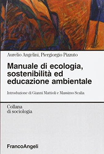 9788846489555: Manuale di ecologia, sostenibilità ed educazione ambientale