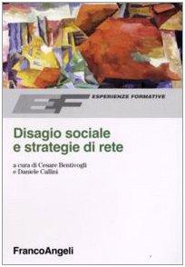 9788846495617: Disagio sociale e strategie di rete (Esperienze formative)