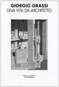 9788846496706: Una vita da architetto
