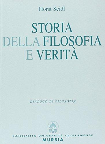 Storia della filosofia e verità (9788846500601) by Horst Seidl