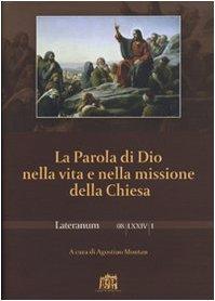 9788846506238: La Parola di Dio nella vita e nella missione della Chiesa