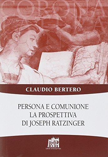 9788846508911: Persona e comunione. La prospettiva di Joseph Ratzinger