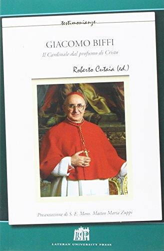 9788846510969: Giacomo Biffi. Il cardinale dal profumo di Cristo (Testimonianze)