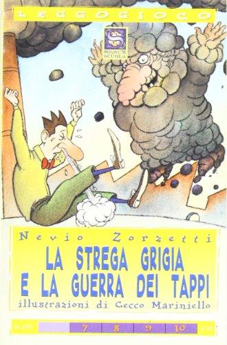9788846610119: La strega grigia e la guerra dei tappi (Leggogioco)