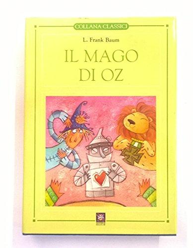 Il mago di Oz: Baum, Frank