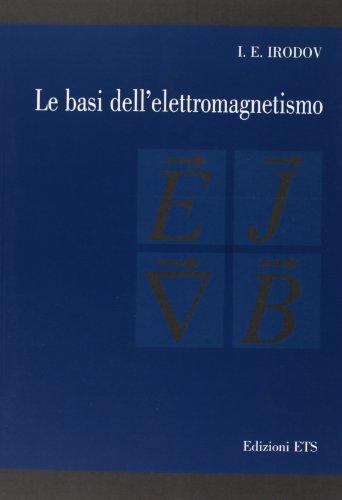 9788846704818: Le basi dell'elettromagnetismo