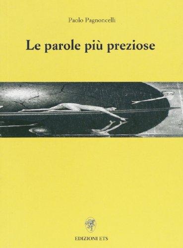Le parole più preziose.: Pagnoncelli,Paolo.