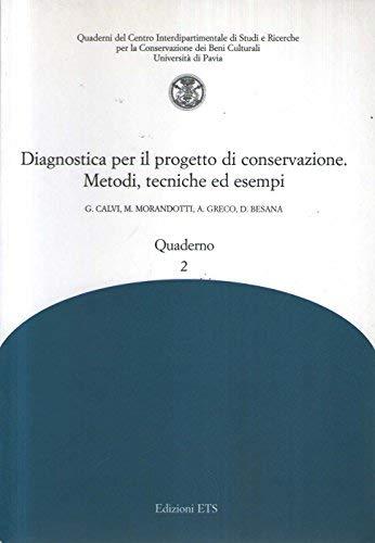 Diagnostica per il progetto di conservazione. Metodi,