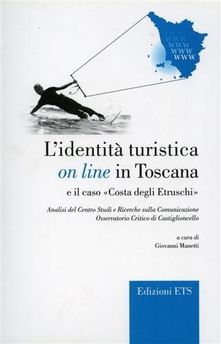 L identità turistica on line in Toscana: C. Mantellassi, Angela