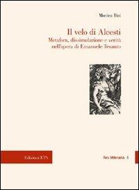 Il velo di Alcesti. Metafora, dissimulazione e: Monica Bisi