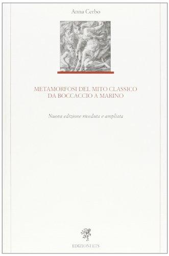 Metamorfosi del mito classico da Boccaccio a: Anna Cerbo