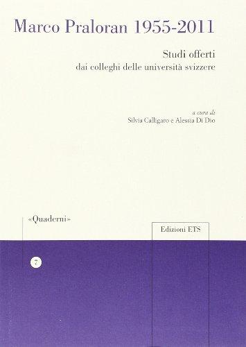 9788846735287: Marco Praloran 1955-2011. Studi offerti dai colleghi delle università svizzere